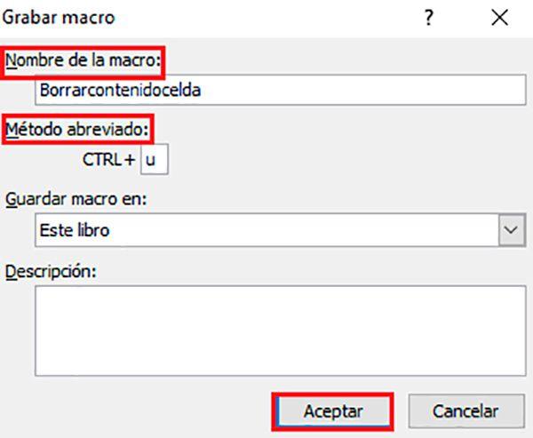 Cómo borrar el contenido de las celdas Excel creando macros